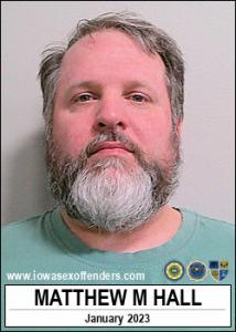 Matthew Michael Hall a registered Sex Offender of Iowa