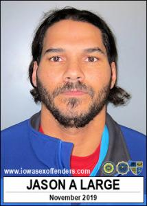 Jason Andrew Large a registered Sex Offender of Iowa