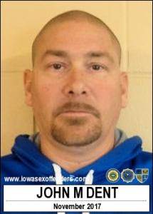 John Michael Dent a registered Sex Offender of Iowa