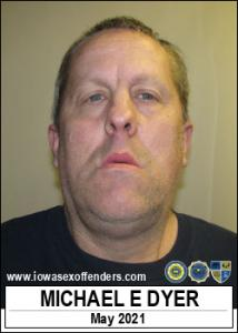 Michael Erwin Dyer a registered Sex Offender of Iowa