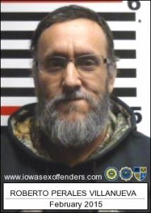 Roberto Perales Villanueva Jr a registered Sex Offender of Iowa